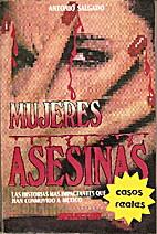 Mujeres Asesinas by Antonio Salgado