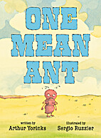 One Mean Ant by Arthur Yorinks