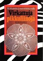 Virkattuja pikkuliinoja by Elsa Rapeli