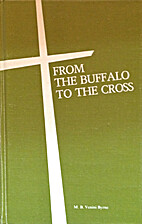 From the buffalo to the cross : a history of…