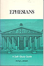 Ephesians: A Self-Study Guide by Irving L.…