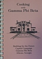Cooking with Gamma Phi Beta by Gamma Phi…