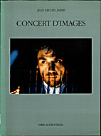 Concert d'images by Jean-Michel Jarre