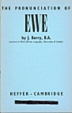 The pronunciation of Ewe by Jack Berry