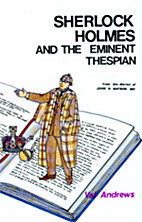 Sherlock Holmes and the Eminent Thespian by…