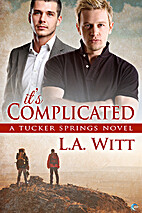 It's Complicated (Tucker Springs, #7) by L.…
