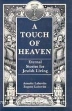 Touch of Heaven: Eternal Stories for Jewish…