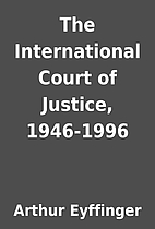 The International Court of Justice,…