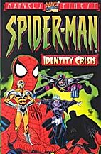 Spider-Man Identity Crisis (The Marvel's…