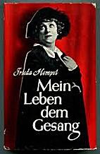 Mein Leben dem Gesang : Erinnerungen by…