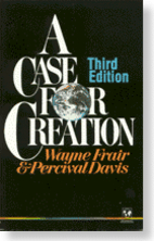 A Case for Creation by Wayne Frair
