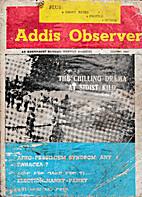 Addis Observer - Volume 1, Nos. 1, 2, 3, 4…