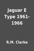 Jaguar E Type 1961-1966 by R.M. Clarke