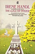 The Gold Tip Pfitzer by Irene Handl