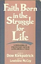 Faith born in the struggle for life: A…