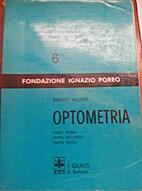 Optometria - Parte Prima, Seconda, Terza by…