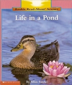 Life in a Pond (Rookie Read-About Science:…