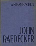De beeldhouwer John Raedecker by A. M.…