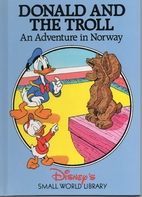 Donald and the Troll: An Adventure in Norway…