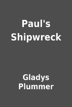 Paul's Shipwreck by Gladys Plummer