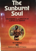 The Sunburnt Soul - Christianity in Search…