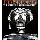 Praise Poems: The Katherine White Collection…
