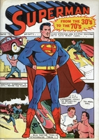 Superman, from the thirties to the seventies…