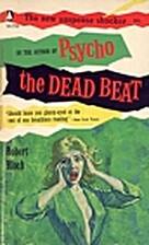 The Dead Beat by Robert Bloch