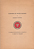 Glimpses of Polish history; to serve as a…