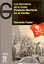 Piratería libertaria en el Caribe, Los…