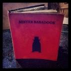 Mister Babadook by Jennifer Kent