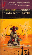 Those Idiots From Earth [collection] by…