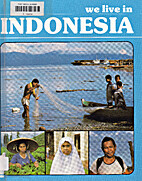 We Live in Indonesia (Living Here Series) by…