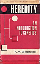 Heredity; an introduction to genetics by A.…