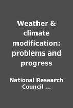 Weather & climate modification: problems and…