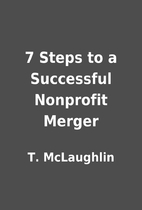 7 Steps to a Successful Nonprofit Merger by…