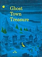 Ghost Town Treasure by Clyde Robert Bulla