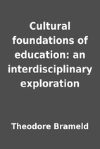Cultural foundations of education: an…
