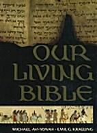 Our Living Bible by Michael Avi-Yonah