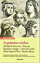 As primeiras Rainhas by Maria Alegria…
