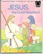 Jesus the Good Shepherd by Robert E Mitchell