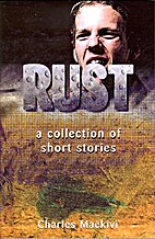 Rust : a collection of short stories by…