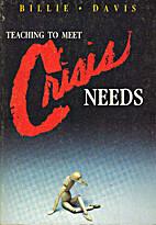 Teaching to Meet Crisis Needs by Billie…