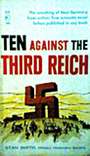 Ten Against the Third Reich by Stanley E.…