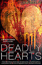 Deadly Hearts (The Descent Series) by SM…