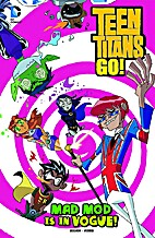Mad Mod is in Vogue! (Teen Titans GO!) by…