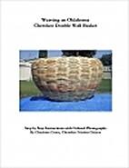 Weaving the Oklahoma Cherokee Double Wall…