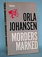 Morders marked by Orla Johansen