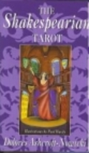 The Shakespearean Tarot by Dolores…