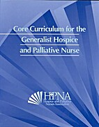 Core Curriculum for the Generalist Hospice…